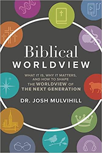 Biblical Worldview: ..