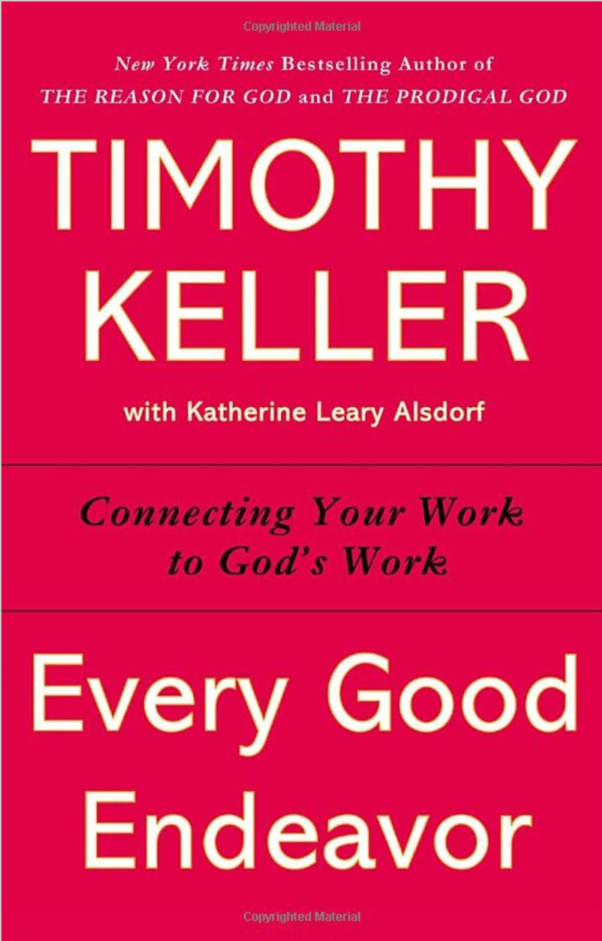 Every Good Endeavor:..
